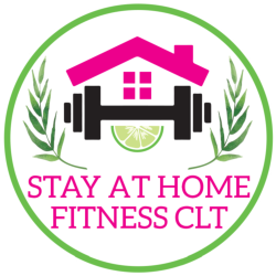 Stay At Home Fitness CLT